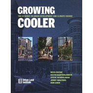 Growing Cooler: The Evidence on Urban Development and Climate Change (BOK)