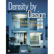 Density by Design: New Directions in Residential Development (BOK)