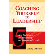Coaching Yourself to Leadership (BOK)