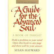 Guide for the Advanced Soul (BOK)