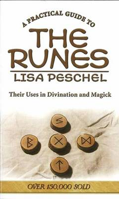 A Practical Guide to the Runes: Their Uses in Divination and Magick (BOK)