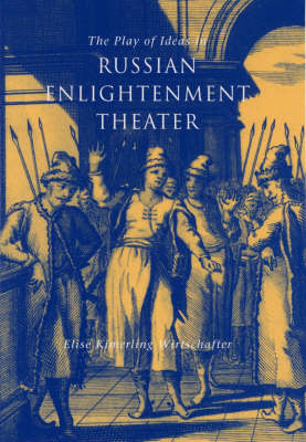 Play of Ideas in Russian Enlightenment Theater (BOK)