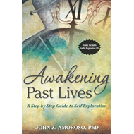 Awakening Past Lives: A Step-by-Step Guide to Self-Exploration (BOK)