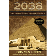 2038: The Great Pyramid Timeline Prophecy (BOK)