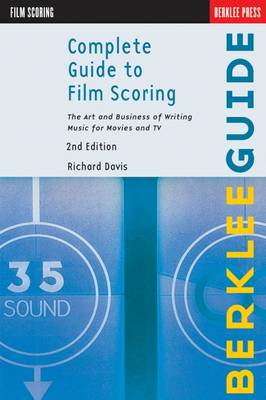 Complete Guide to Film Scoring (BOK)