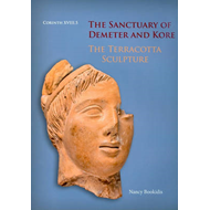 Sanctuary of Demeter and Kore: The Terracotta Sculpture (BOK)
