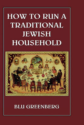 How to Run a Traditional Jewish Household (BOK)