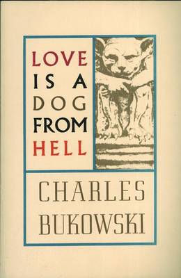 Love is a Dog From Hell (BOK)