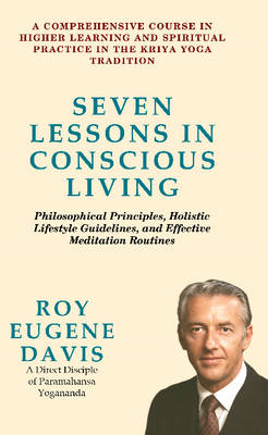 Seven Lessons in Conscious Living (BOK)