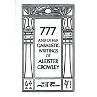 777 & Other Cabalistic Wrtings (BOK)
