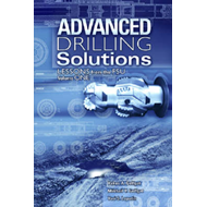Advanced Drilling Solutions: Lessons from the FSU: v. 1 (BOK)