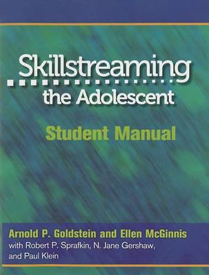 Skillstreaming the Adolescent: Student Manual (BOK)