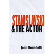 Stanislavski & the Actor: The Method of Physical Action (BOK)