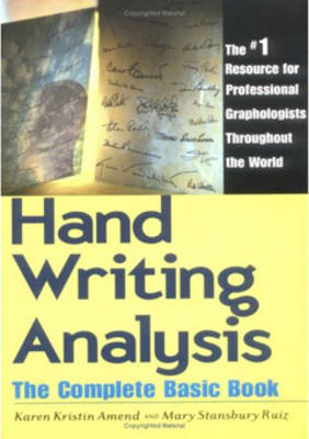 Handwriting Analysis: The Complete Basic Book (BOK)