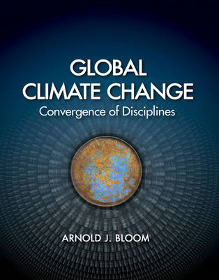 Global Climate Change: Convergence of Disciplines (BOK)