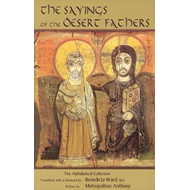 The Sayings of the Desert Fathers: The Alphabetical Collection (BOK)