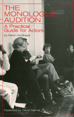 The Monologue Audition: A Practical Guide for Actors (BOK)
