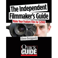 The Independent Filmmaker's Handbook: Make Your Feature Film for $2000 (BOK)