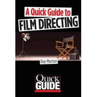 Quick Guide to Film Directing (BOK)