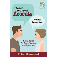 Teach Yourself Accents: A Handbook for Young Actors and Speakers (BOK)