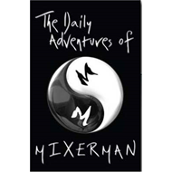The Daily Adventures of Mixerman (BOK)