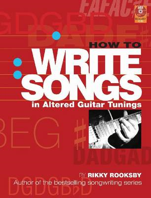 How to Write Songs in Altered Guitar Tunings (BOK)