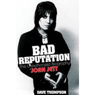 Bad Reputation: The Unauthorized Biography of Joan Jett (BOK)