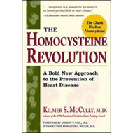 The Homocysteine Revolution: A Bold New Approach to the Prevention of Heart Disease (BOK)