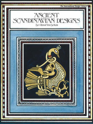 Ancient Scandinavian Designs (BOK)