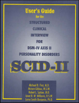 Structured Clinical Interview for DSM-IV Axis II Personality Disorders (SCID-II): User's Guide (BOK)