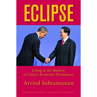 Eclipse - Living in the Shadow of China`s Economic Dominance (BOK)