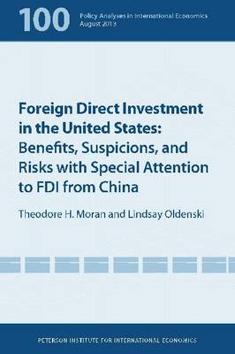 Foreign Direct Investment in the United States: Benefits, Suspicions, and Risks with Special Attenti (BOK)
