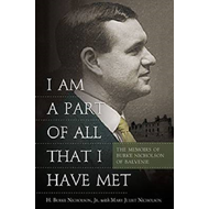 I am a Part of All That I Have Met: The Memoirs of Burke Nicholson of Balvenie (BOK)