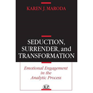 Seduction, Surrender, and Transformation (BOK)