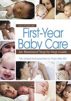 First Year Baby Care: An Illustrated Step-by-step Guide (BOK)