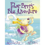Polar Brrr's Big Adventure (BOK)
