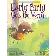Early Birdy Gets the Worm (BOK)