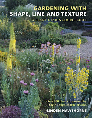 Gardening with Shape, Line, and Texture (BOK)