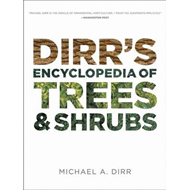 Dirr's Encyclopedia of Trees and Shrubs (BOK)
