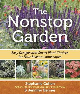 The Nonstop Garden: A Step-by-Step Guide to Smart Plant Choices and Four-Season Designs (BOK)