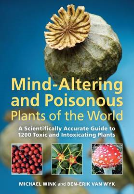 Mind-altering and Poisonous Plants of the World (BOK)