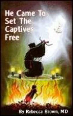 He Came to Set the Captives Free (BOK)