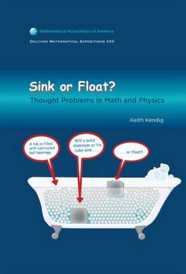 Sink or Float: Thought Problems in Math and Physics (BOK)