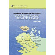Uncommon Mathematical Excursions: Polynomia and Related Realms (BOK)