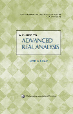 Guide to Advanced Real Analysis (BOK)