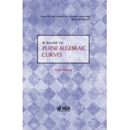 A Guide to Plane Algebraic Curves (BOK)