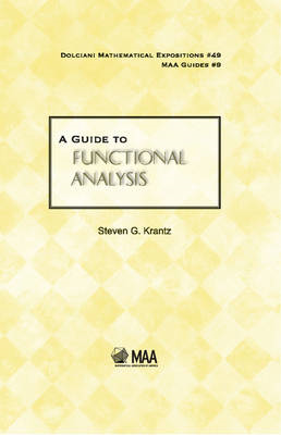 A Guide to Functional Analysis (BOK)