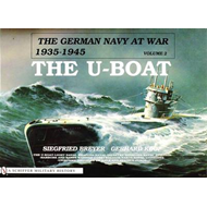The German Navy at War, 1935-45: v.2: The U-boat (BOK)