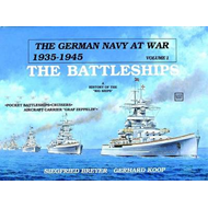 The German Navy at War, 1935-45: v.1: The Battleships (BOK)