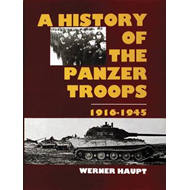 The History of the Panzer Troops, 1916-45 (BOK)